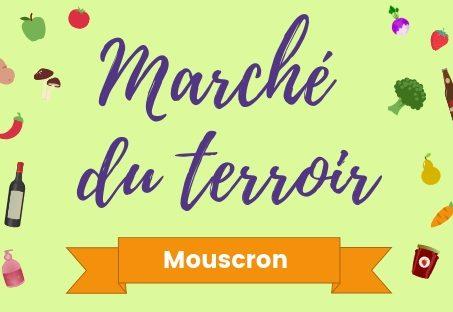 Le Marché du Terroir est de retour à Mouscron ! – saison 2019