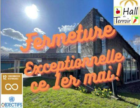 Fermeture exceptionnelle ce samedi 1er mai !!